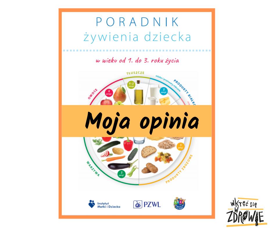 Żywienie dzieci wwieku od1. do3. roku życia – poradnik Instytutu Matki iDziecka